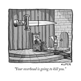 """""""Your overhead is going to kill you"""" - New Yorker Cartoon"""