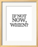 If Not Now  When White