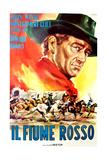 Red River  (AKA Il Fiume Rosso)  John Wayne on Italian Poster Art  1948
