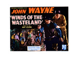 Winds of the Wasteland  from Left  John Wayne  Lew Kelly  1936