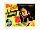 Johnny Apollo  Edward Arnold  Tyrone Power  Dorothy Lamour  1940