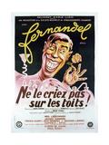Ne Le Criez Pas Sur Les Touts  French Poster  Fernandel  1943