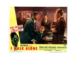 I Walk Alone  Burt Lancaster  Wendell Corey  Kirk Douglas  1948