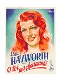 You Were Never Lovelier  (AKA O Toi Ma Charmante!)  Rita Hayworth on French Poster Art  1942