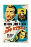 The Big Steal  Clockwise from Upper Left  Robert Mitchum  William Bendix  Jane Greer  1949