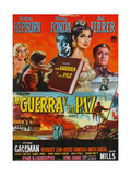 War and Peace  (AKA La Guerra Y La Paz)  Argentinian Poster Art  1956