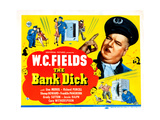 The Bank Dick  Right: WC Fields on Title Card  1940