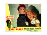 I Walk Alone  from Left  Burt Lancaster  Lizabeth Scott  1948
