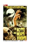 Night of the Living Dead  (AKA La Notte Dei Morti Viventi)  Italian Poster Art  1968