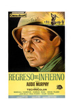 To Hell and Back (AKA Regreso Del Infierno)  Audie Murphy  (Argentine Poster Art)  1955