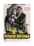 Operation Amsterdam  French Poster Art  from Left: Eva Bartok  Peter Finch  1959