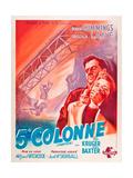 Saboteur  (AKA 5 E Colonne)  French Poster Art  L-R: Robert Cummings  Priscilla Lane  1942