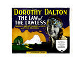 Law of the Lawless  Dorothy Dalton  1923