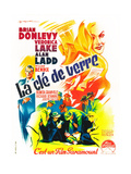 The Glass Key  (aka La Cle De Verre)  Veronica Lake on French Poster Art  1942