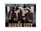Dodge City  from Left  Alan Hale  Sr  Bruce Cabot  Errol Flynn  1939