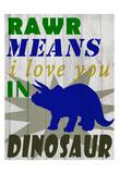 Rawr Means Reproduction d'art