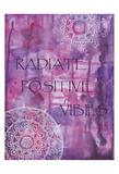 Purple Radiate Positive Vibes