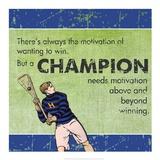Motivation of a Champion