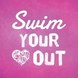 Swim Your Heart Out - Pink