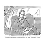 """""""Don't worry about the two billion  Max—we've all done stupid things"""" - New Yorker Cartoon"""