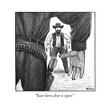 """Your barn door is open"" - New Yorker Cartoon"