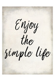 Enjoy the Simple Life