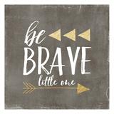 Be Brave Glitter