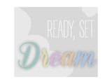 Ready  Set  Dream - Grey