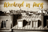 Paris Fashion Series - Weekend in Paris - View of Roofs