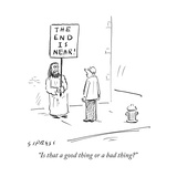 """Is that a good thing or a bad thing"" - Cartoon"