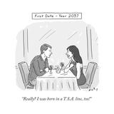 """""""Really I was born in a TSA line  too!"""" - Cartoon"""