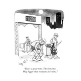 """That's a great time The best time Way bigger than everyone else's time - Cartoon"