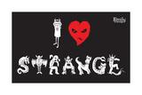 I Love Strange
