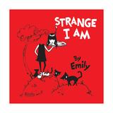 Strange I Am