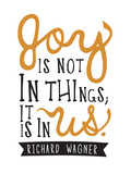 Joy Is Not In Things