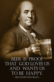 Benjamin Franklin Beer is Proof God Loves Us