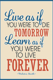 Live As If Learn As If Art Gandhi Quote