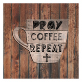 Pray Coffee Repeat