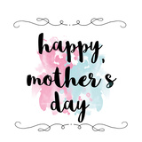 Splattered Mothers Day