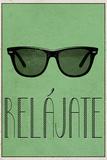 RELAJATE (Spanish -  Relax)
