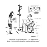 """Since you're always asking  here's a list of my various kinds of sighs  w"" - New Yorker Cartoon"