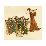 The Pied Piper of Hamelin: The Wonderful Music with Shouting and Laughter