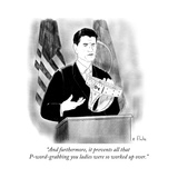 """""""And furthermore  it prevents all that P-word-grabbing you ladies were so …"""" - Cartoon"""
