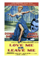 Buy Love Me or Leave Me (1955) at Art.com