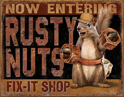 Rusty Nuts Fix It Shop Tin Sign Tin Sign