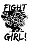 "Fight Like a Girl! ""To the woman who discovered fire!"" - New Yorker Cartoon Future = Female BW Votes For Women, 1911 Angry Women Votes for Women The Future Is Female - Pink Gloria Steinem, Feminist and a Leader of the 1970's Woman's Movement, 1972 A Woman?s Place? Women's March feminism"
