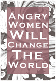 Angry Women Votes for Women The Future Is Female - Pink Gloria Steinem, Feminist and a Leader of the 1970's Woman's Movement, 1972 A Woman?s Place? Women's March feminism