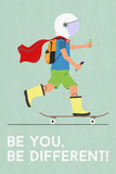 Be You, Be Different Gym - Motivational Imagination Keep Your Eyes on the Stars and Your Feet on the Ground Watch Your Thoughts Motivational Poster Make Art Not War