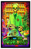 What's Your Pleasure - Medical Marijuana Pot Dispensary Blacklight Poster Sublime Sun Peace Love and Happiness Blacklight Creeper Take Me To Your Dealer College Blacklight Poster In the Name of the Law Magic Valley Octopus Garden Wormhole Blacklight Poster Print We're All Mad Here Mushroom Man Jimi Hendrix - Guitar Solo