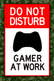 Do Not Disturb Xbox Gamer at Work Video Game Do Not Disturb Xbox Gamer at Work Do Not Disturb Gamer at Work Do Not Disturb!, c.1996 Do Not Disturb Gamer at Work Video PS3 Game Poster do+not+disturb